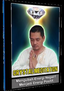 BUKU Meditasi Kristal Merubah Energi Negatif Jadi Positif